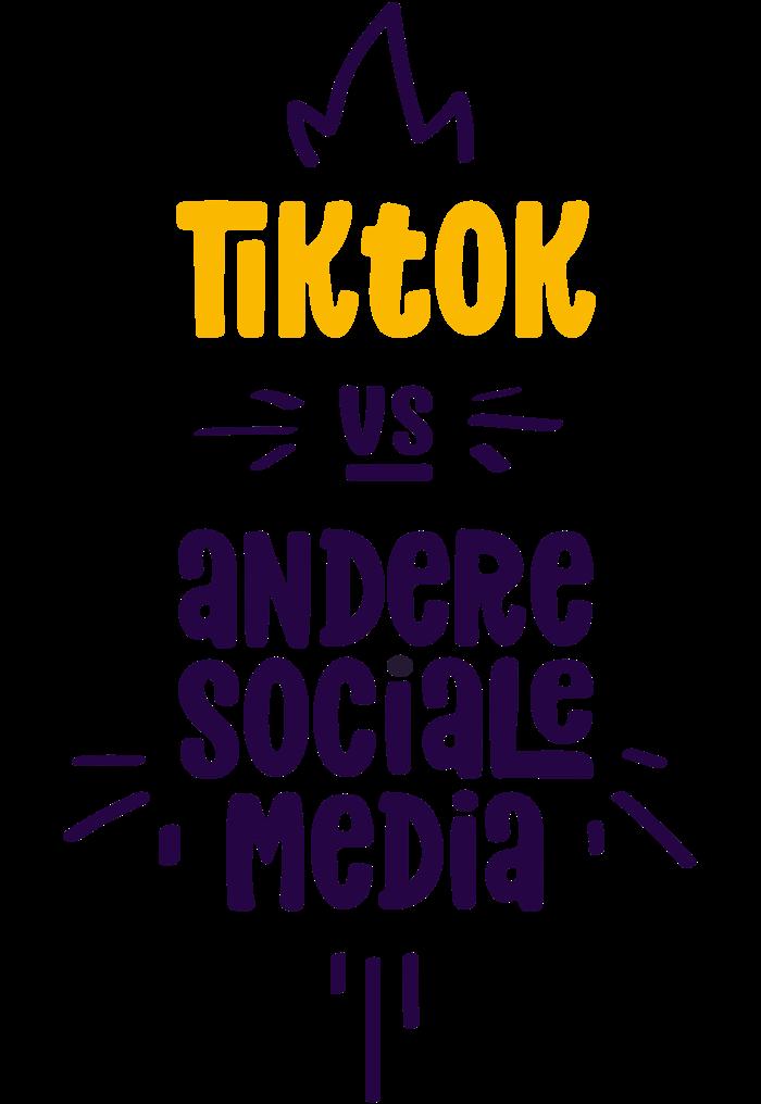 Tik Tok vs andere sociale media